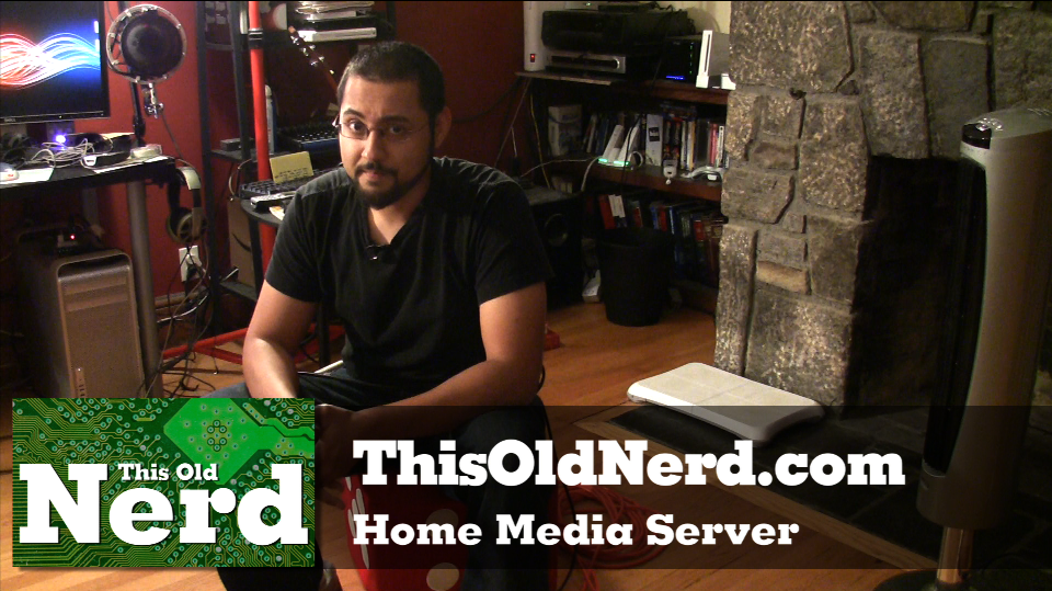 02: Put together a home media server » This Old Nerd